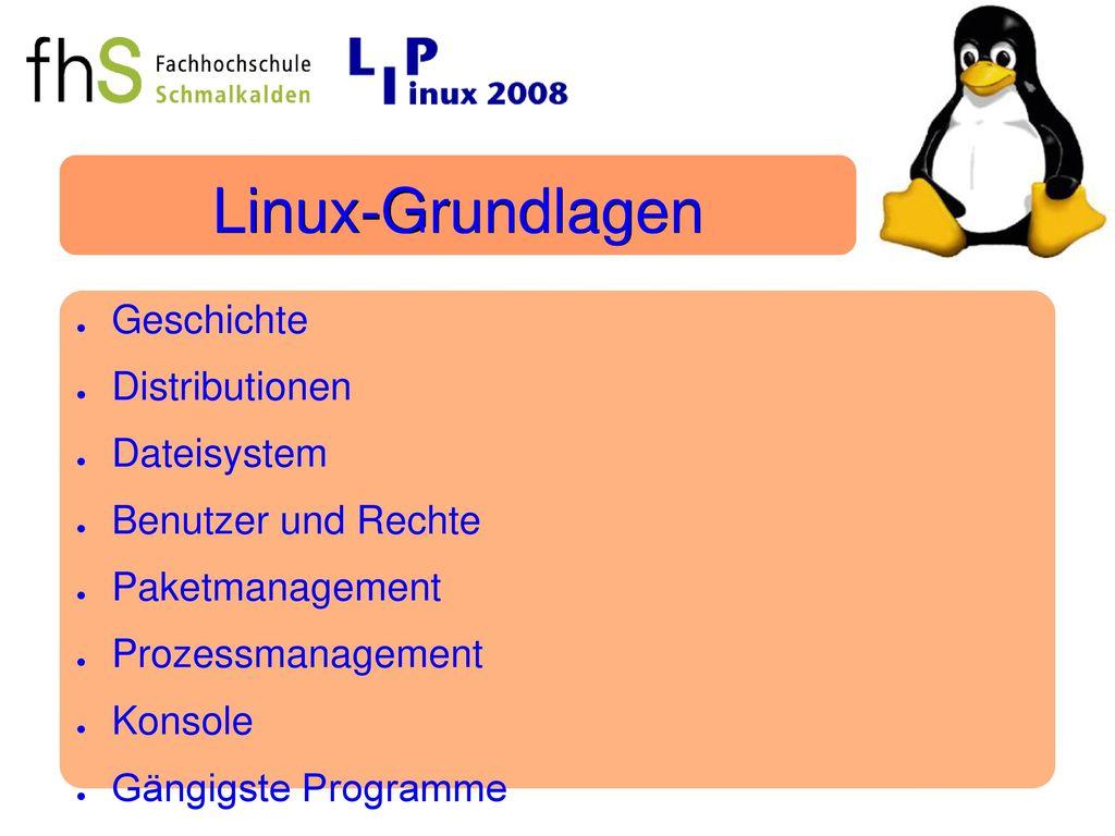 Linux-Grundlagen Geschichte Distributionen Dateisystem