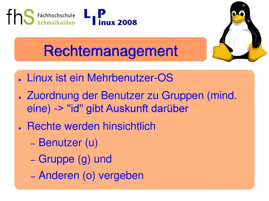 Rechtemanagement Linux ist ein Mehrbenutzer-OS
