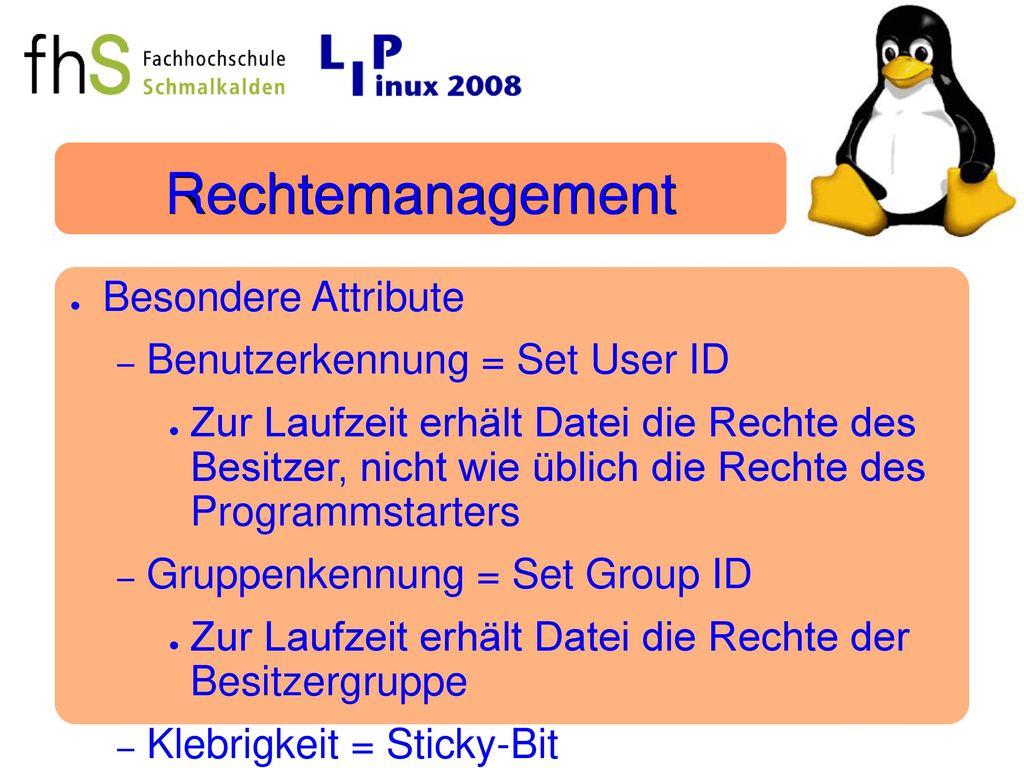 Rechtemanagement Besondere Attribute Benutzerkennung = Set User ID