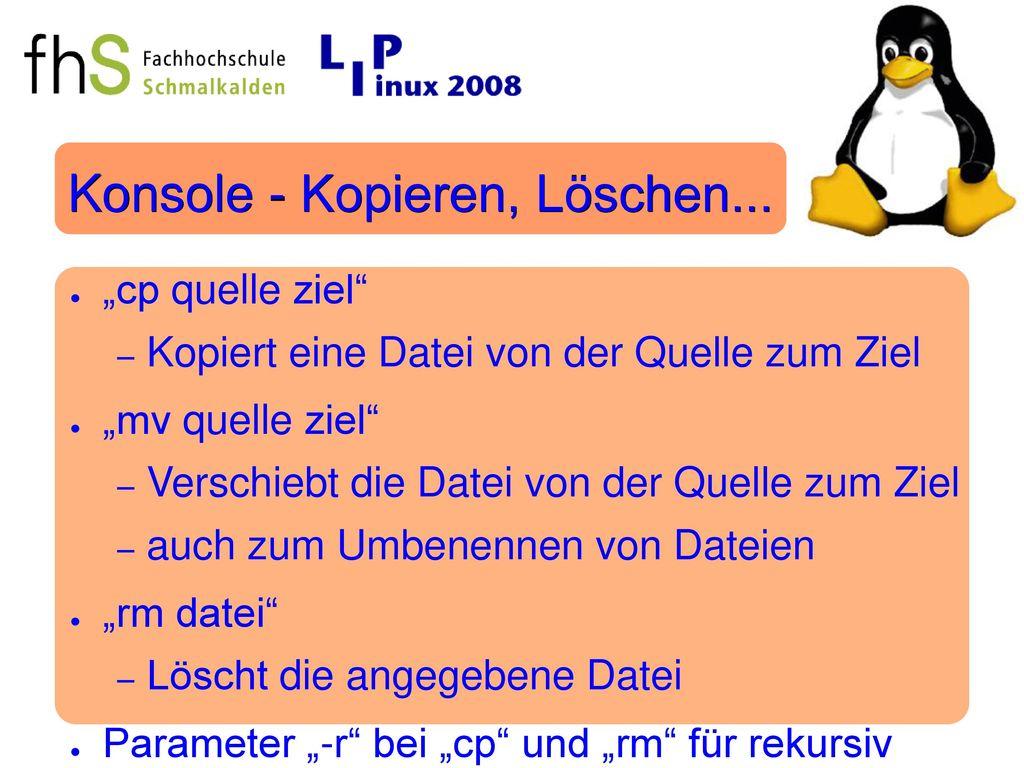 Konsole - Kopieren, Löschen...