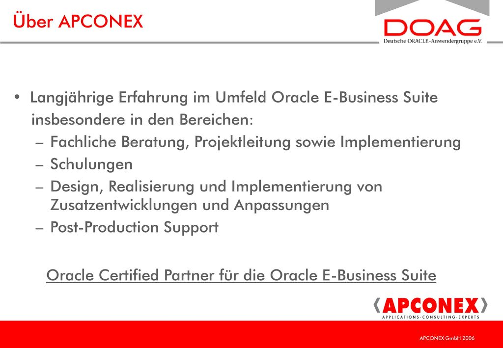 Über APCONEX Langjährige Erfahrung im Umfeld Oracle E-Business Suite