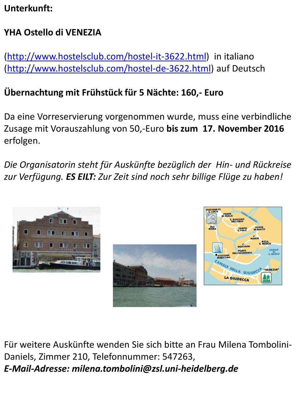 Unterkunft: YHA Ostello di VENEZIA. (http://www.hostelsclub.com/hostel-it-3622.html) in italiano.
