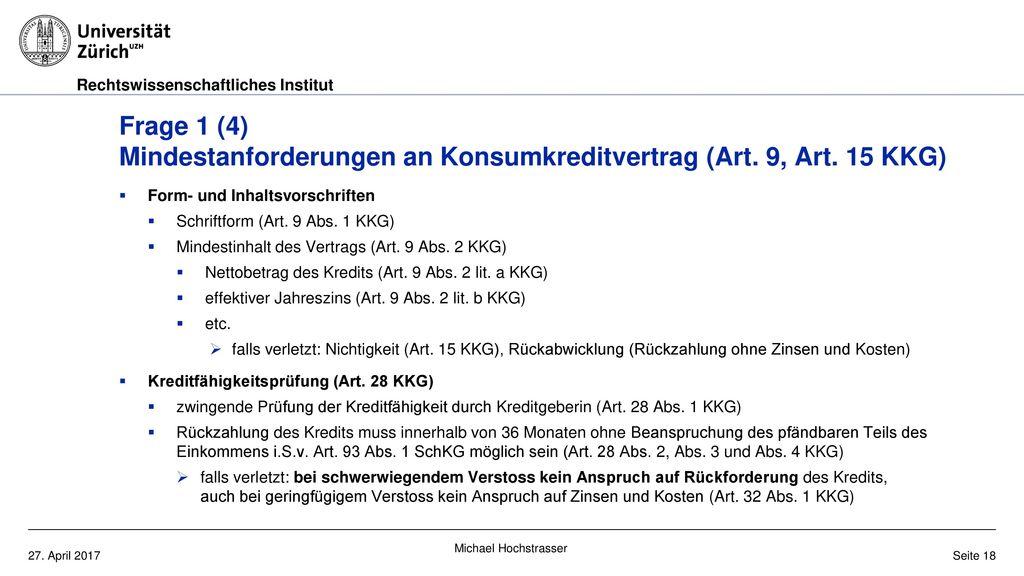 Frage 1 (4) Mindestanforderungen an Konsumkreditvertrag (Art. 9, Art