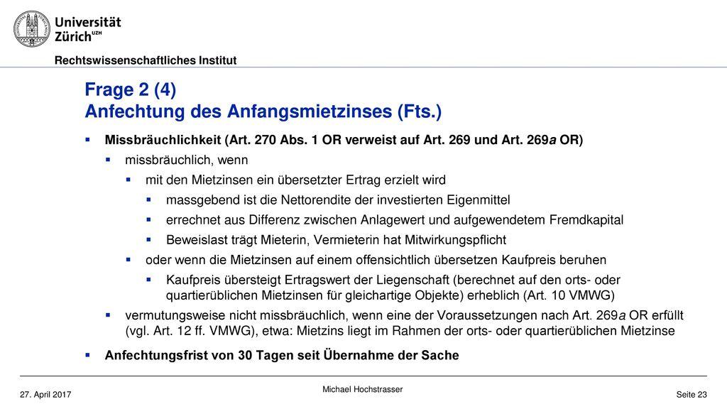 Frage 2 (4) Anfechtung des Anfangsmietzinses (Fts.)