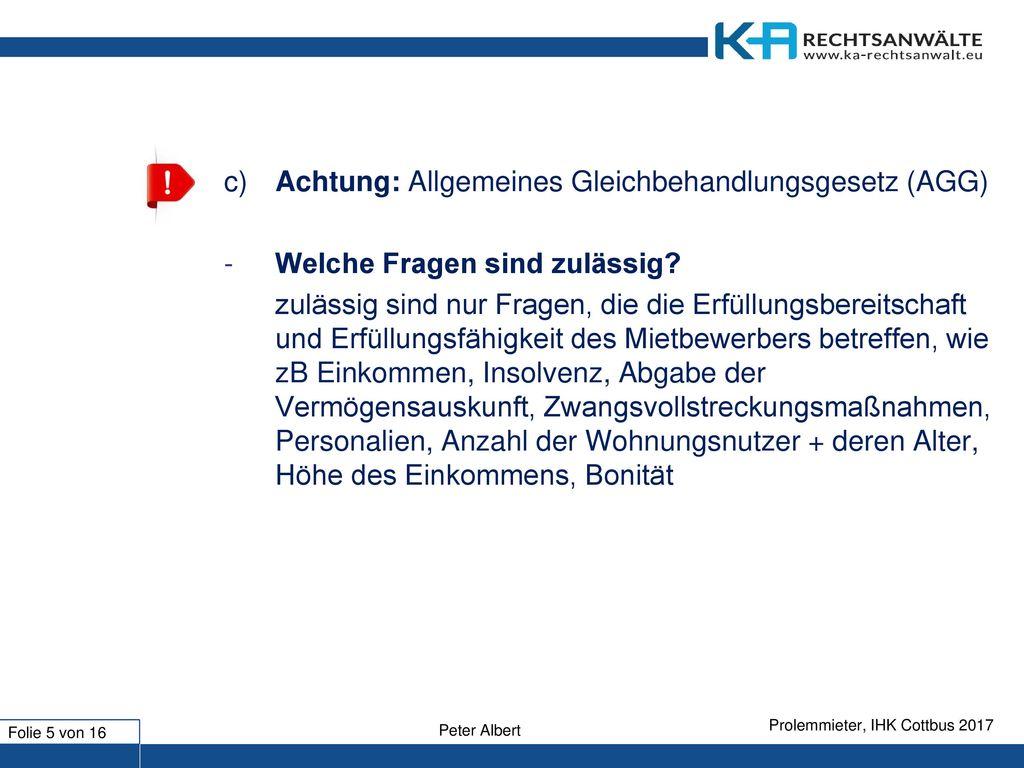 c) Achtung: Allgemeines Gleichbehandlungsgesetz (AGG)