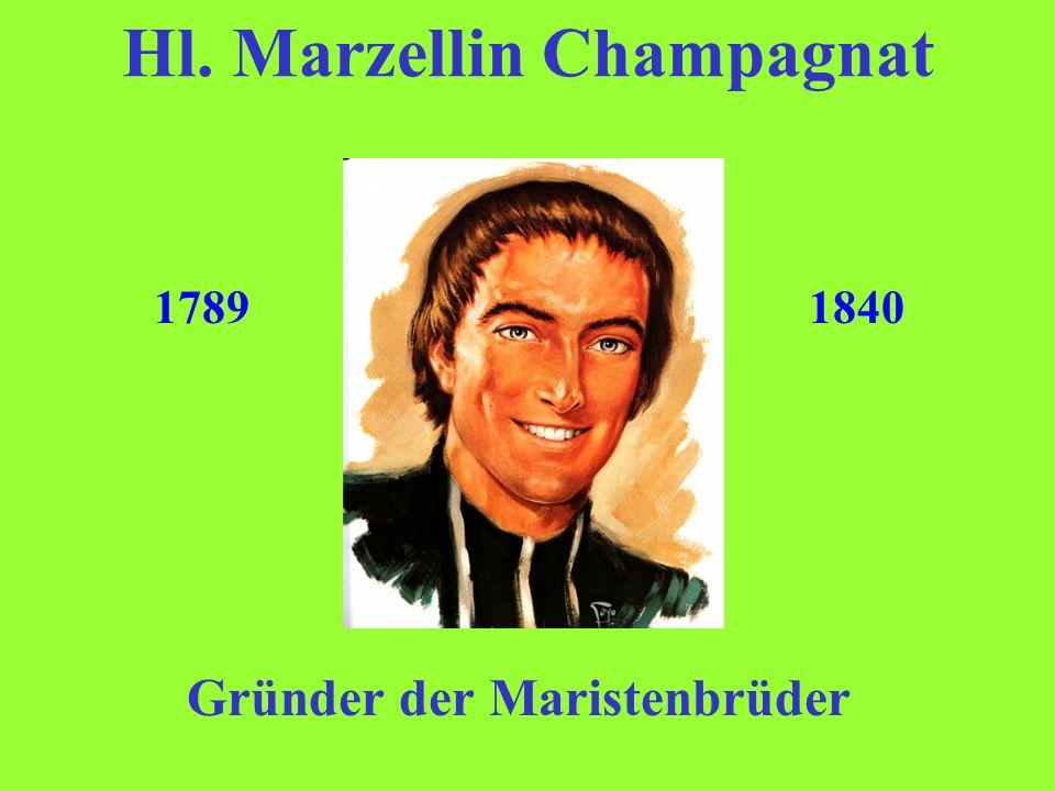 Hl. Marzellin Champagnat
