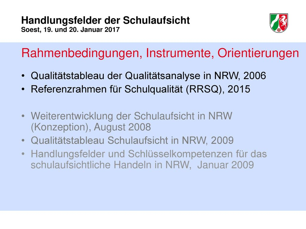 Rahmenbedingungen, Instrumente, Orientierungen