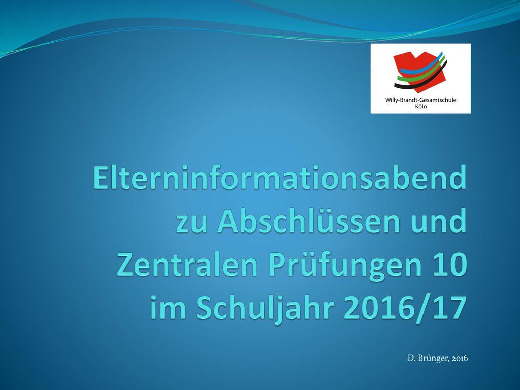 Elterninformationsabend zu Abschlüssen und Zentralen Prüfungen 10 im Schuljahr 2016/17