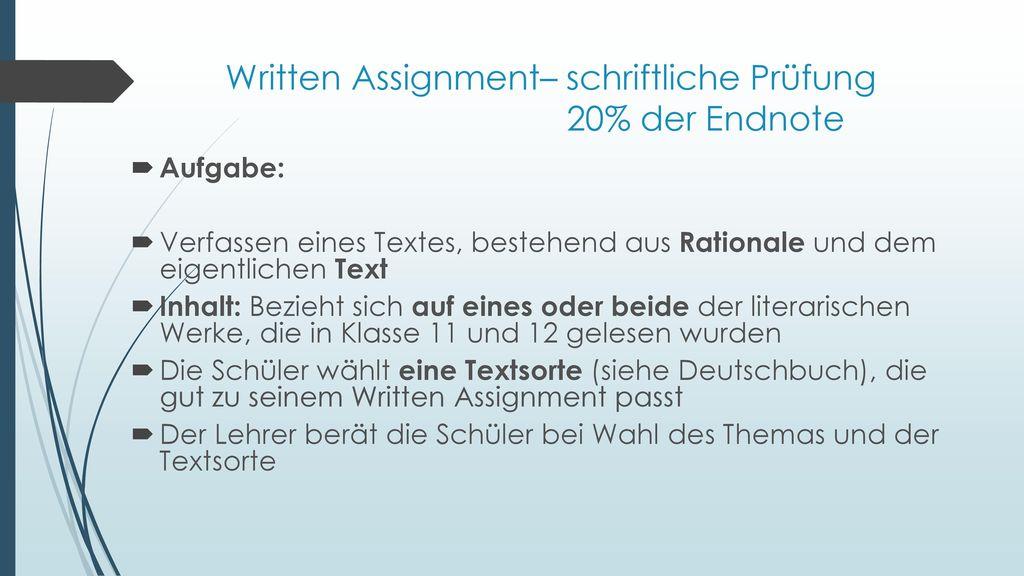 Written Assignment– schriftliche Prüfung 20% der Endnote