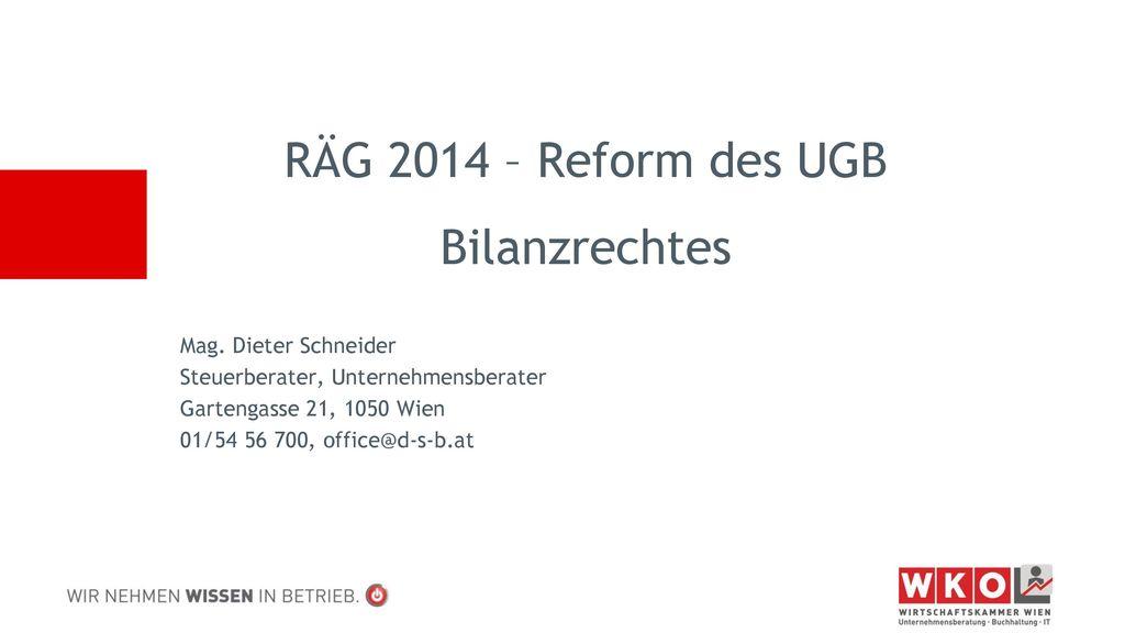 RÄG 2014 – Reform des UGB Bilanzrechtes