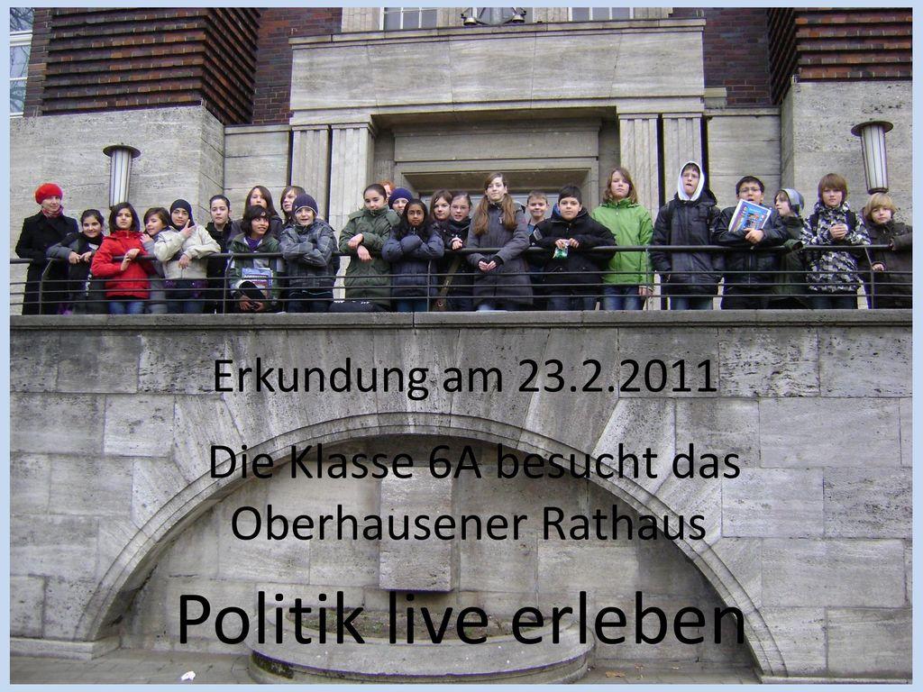 Die Klasse 6A besucht das Oberhausener Rathaus