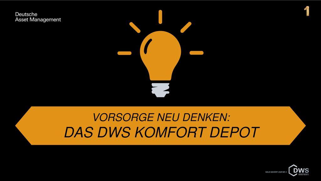 Vorsorge neu denken: das DWS Komfort Depot