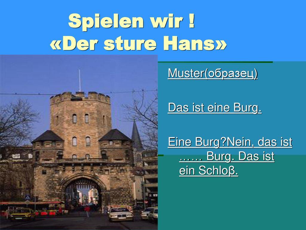 Spielen wir ! «Der sture Hans»