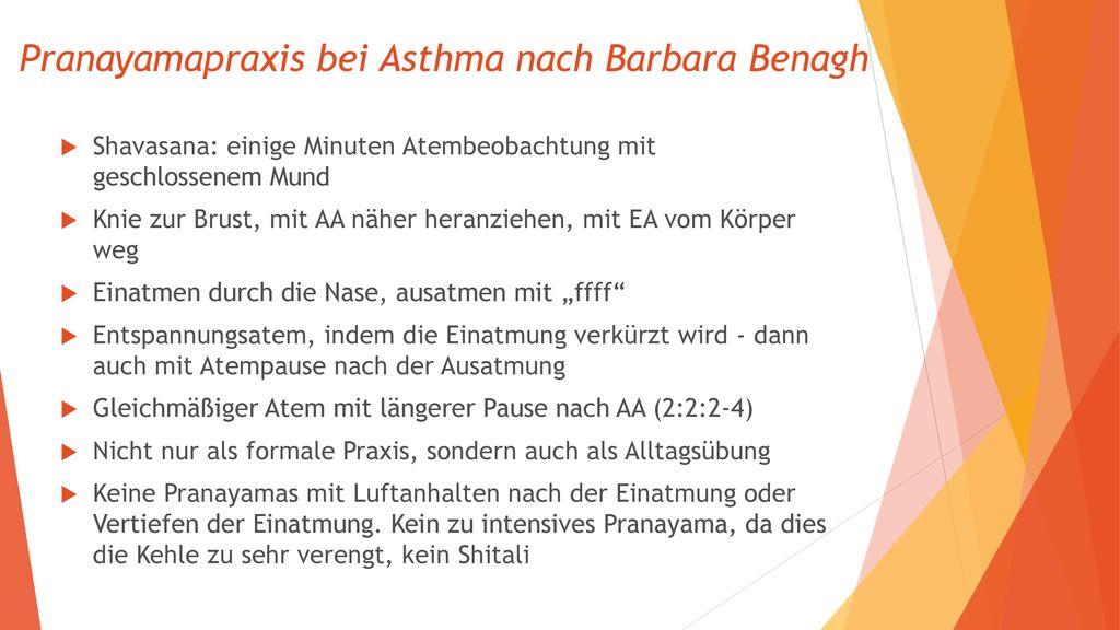 Pranayamapraxis bei Asthma nach Barbara Benagh