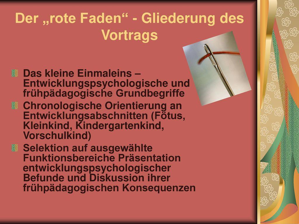 """Der """"rote Faden - Gliederung des Vortrags"""