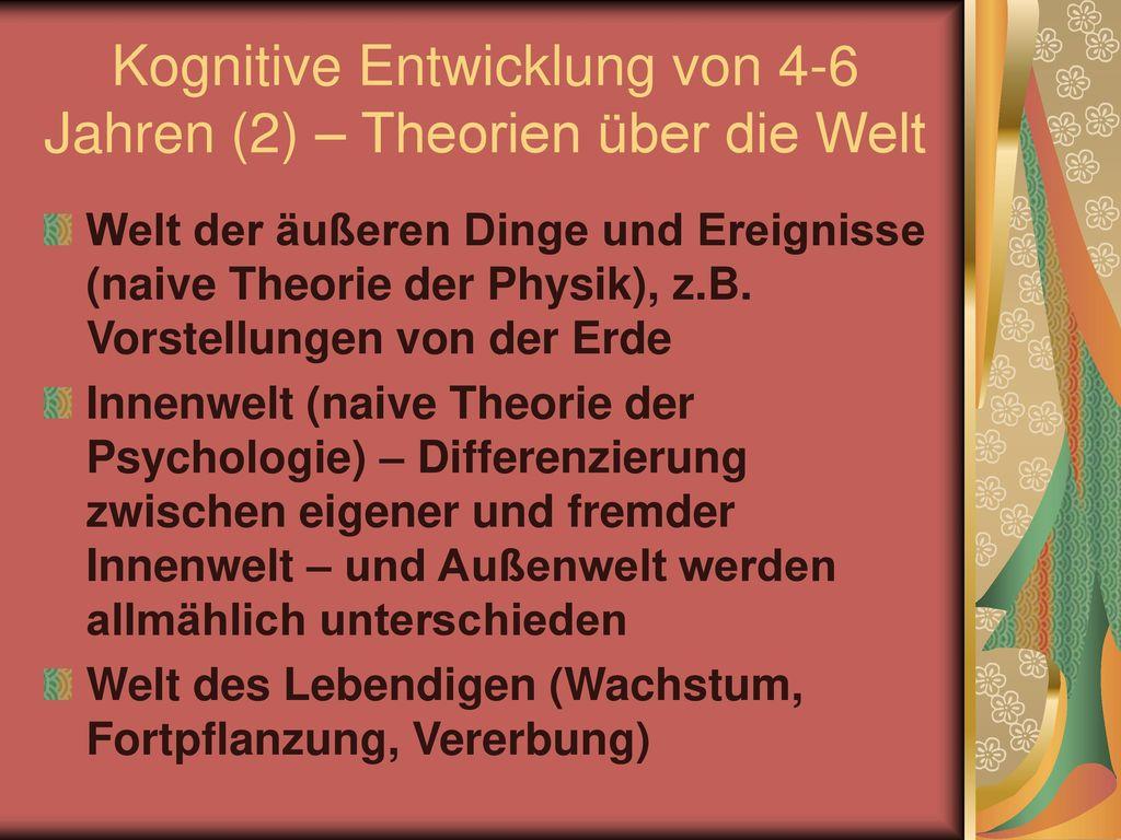 Kognitive Entwicklung von 4-6 Jahren (2) – Theorien über die Welt