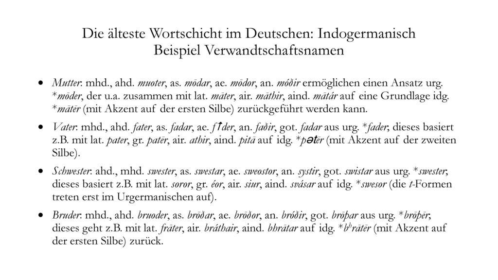 Die älteste Wortschicht im Deutschen: Indogermanisch Beispiel Verwandtschaftsnamen