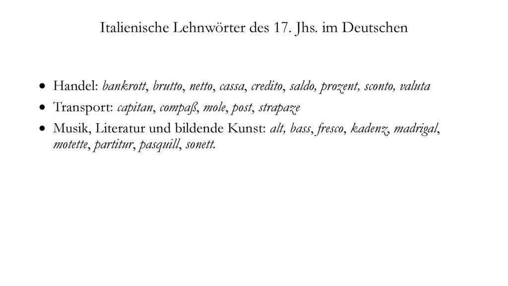 Italienische Lehnwörter des 17. Jhs. im Deutschen