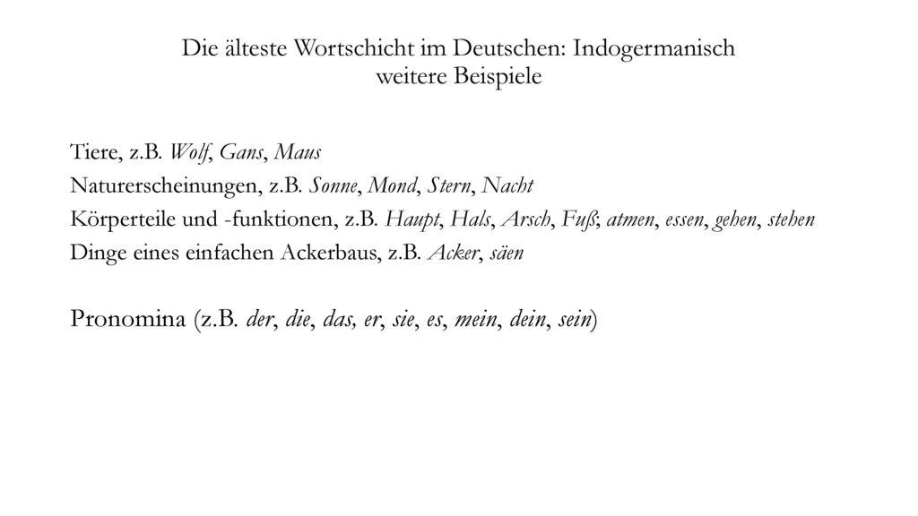 Die älteste Wortschicht im Deutschen: Indogermanisch weitere Beispiele