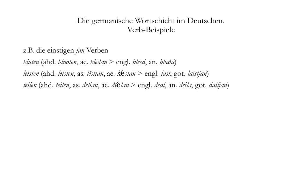 Die germanische Wortschicht im Deutschen. Verb-Beispiele