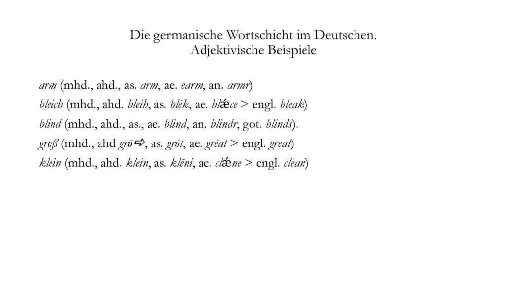 Die germanische Wortschicht im Deutschen. Adjektivische Beispiele
