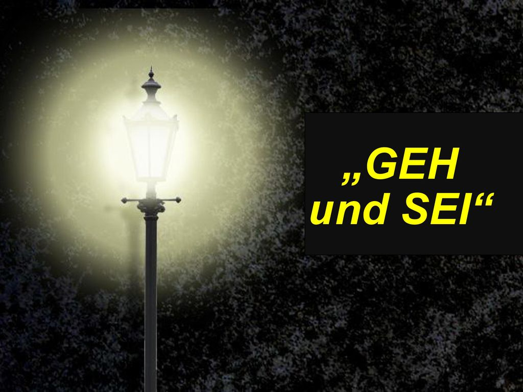"""""""GEH und SEI"""