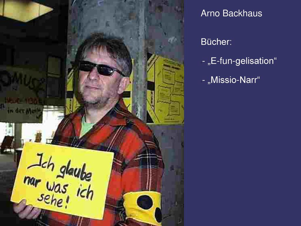 """Arno Backhaus Bücher: - """"E-fun-gelisation - """"Missio-Narr"""