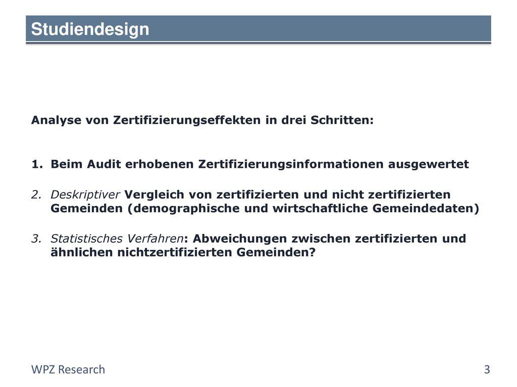Studiendesign Analyse von Zertifizierungseffekten in drei Schritten:
