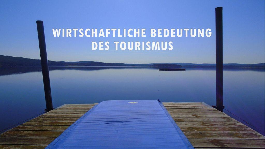 Wirtschaftliche Bedeutung des Tourismus