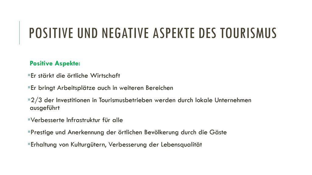 Positive und negative Aspekte des Tourismus