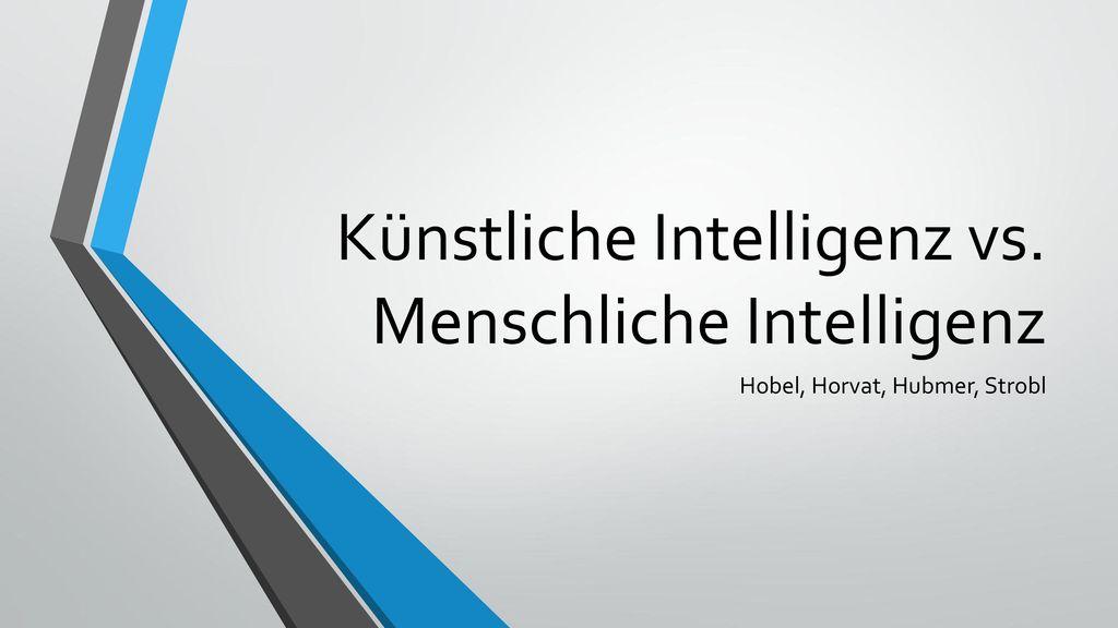 Künstliche Intelligenz vs. Menschliche Intelligenz