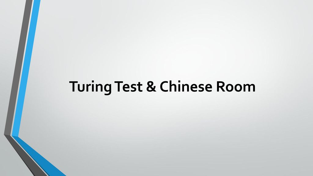 Turing Test & Chinese Room