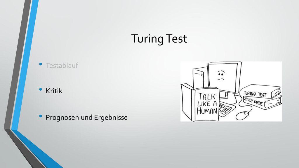 Turing Test Testablauf Kritik Prognosen und Ergebnisse