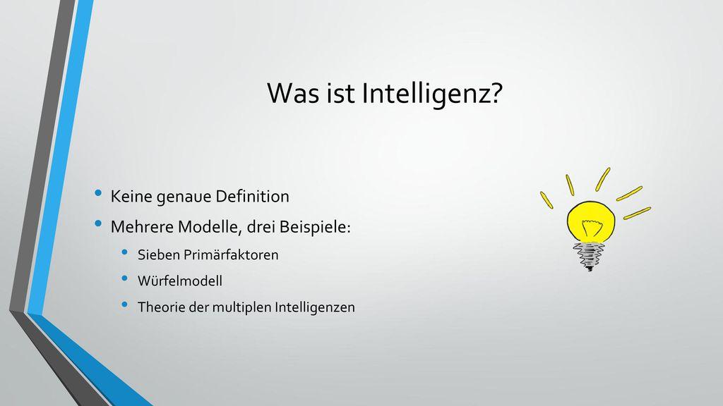 Was ist Intelligenz Keine genaue Definition