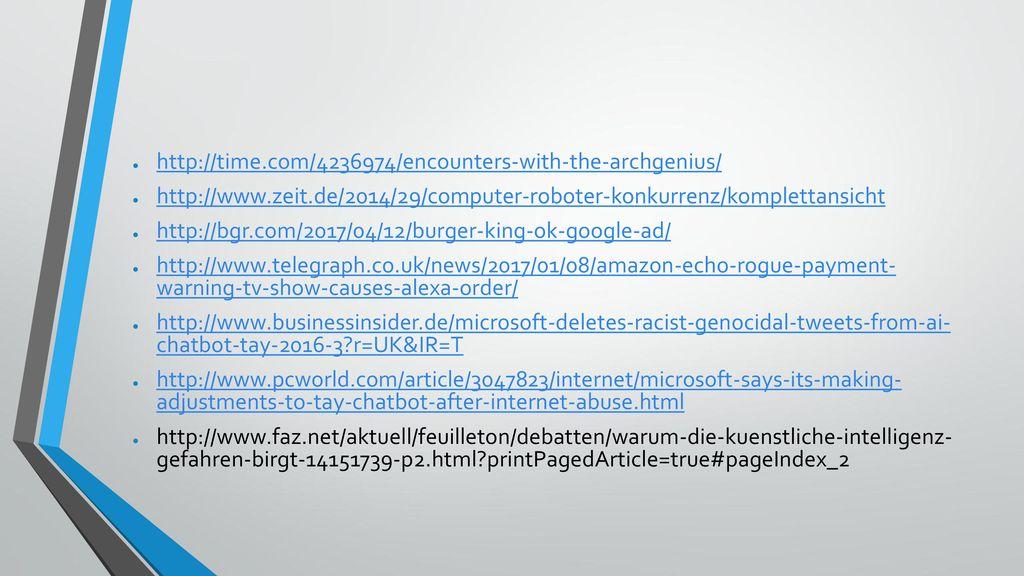 http://time.com/4236974/encounters-with-the-archgenius/ http://www.zeit.de/2014/29/computer-roboter-konkurrenz/komplettansicht.