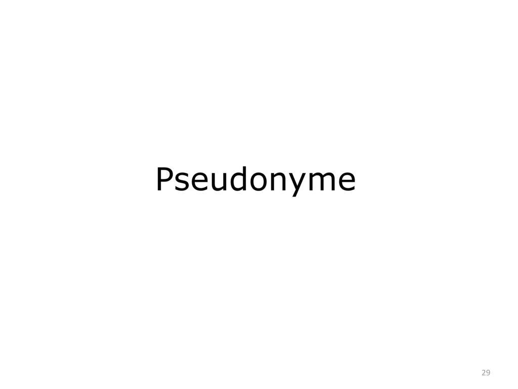 Pseudonyme 29