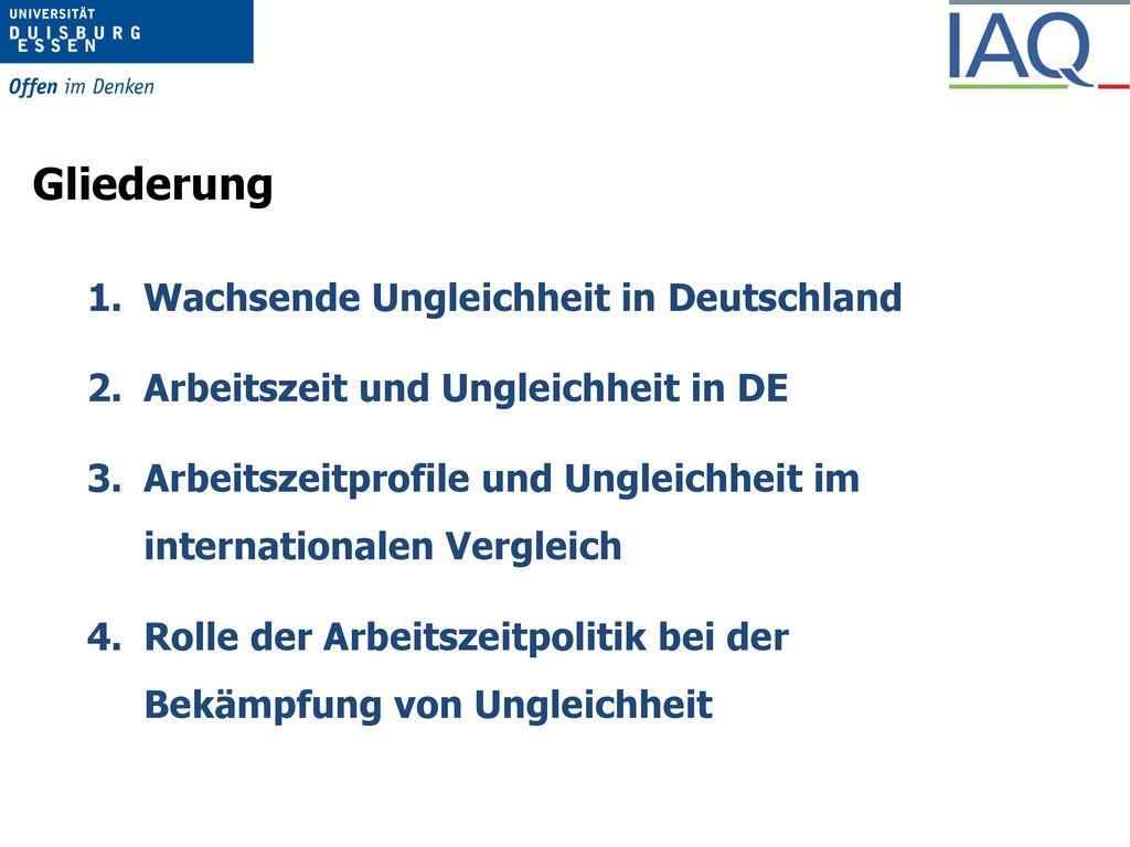Gliederung Wachsende Ungleichheit in Deutschland