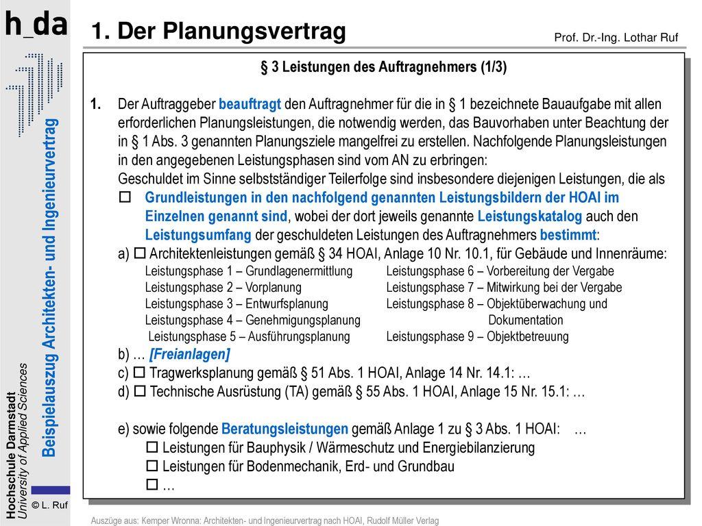 1. Der Planungsvertrag § 3 Leistungen des Auftragnehmers (1/3)
