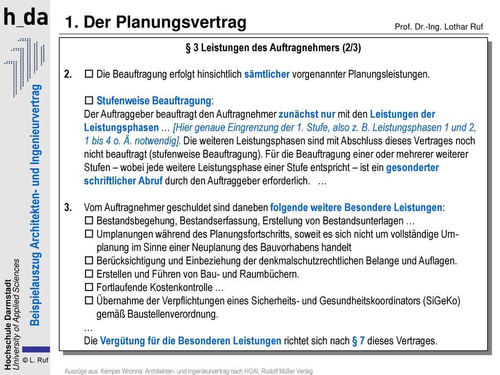 1. Der Planungsvertrag § 3 Leistungen des Auftragnehmers (2/3)