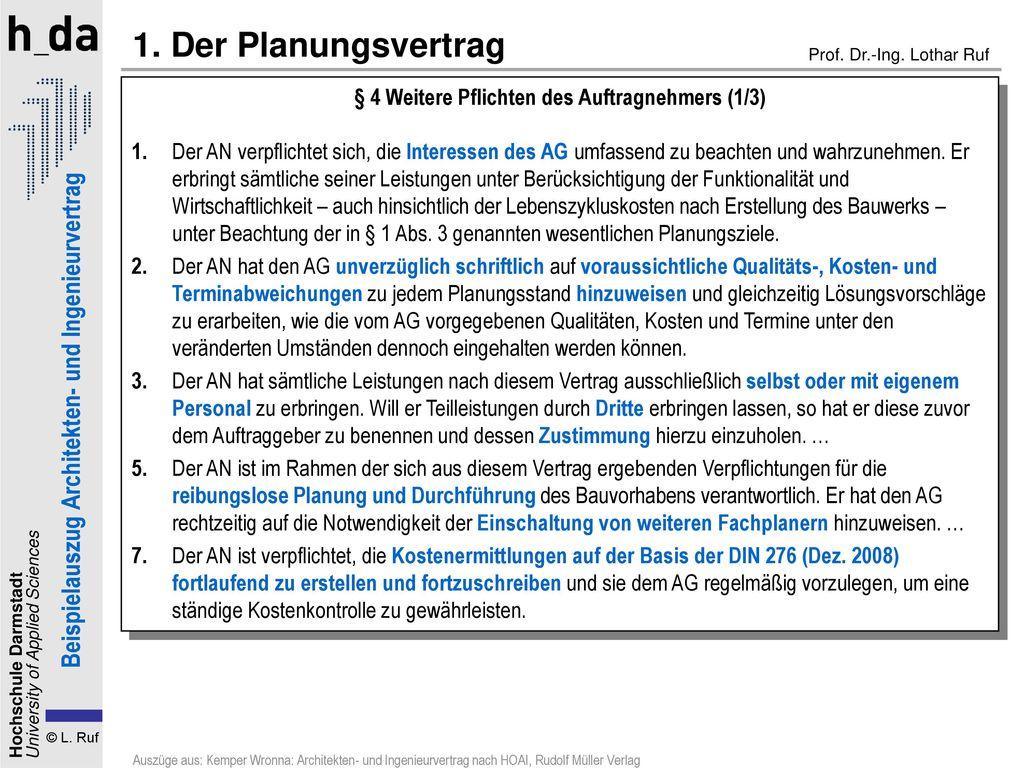 1. Der Planungsvertrag § 4 Weitere Pflichten des Auftragnehmers (1/3)