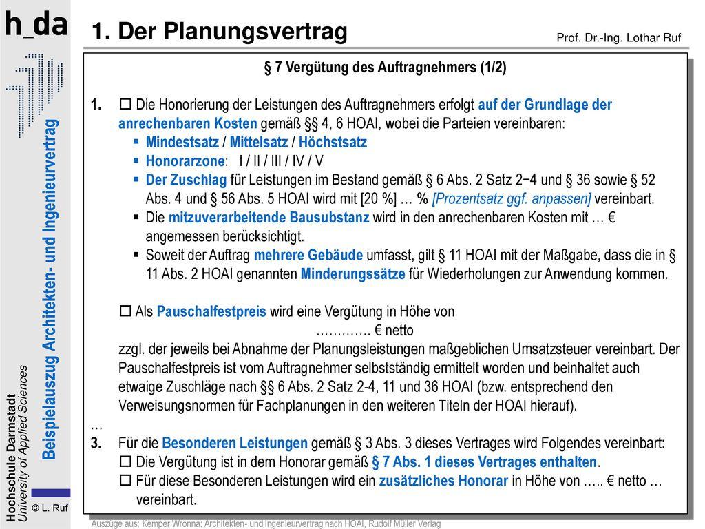 1. Der Planungsvertrag § 7 Vergütung des Auftragnehmers (1/2)