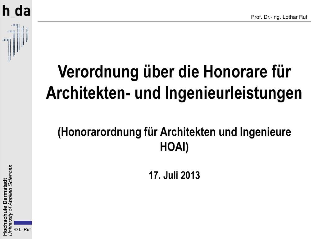 Verordnung über die Honorare für Architekten- und Ingenieurleistungen