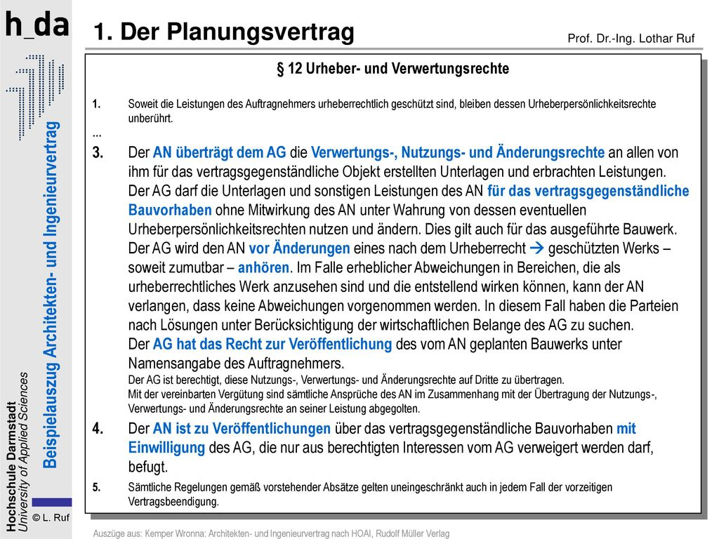 1. Der Planungsvertrag § 12 Urheber- und Verwertungsrechte.
