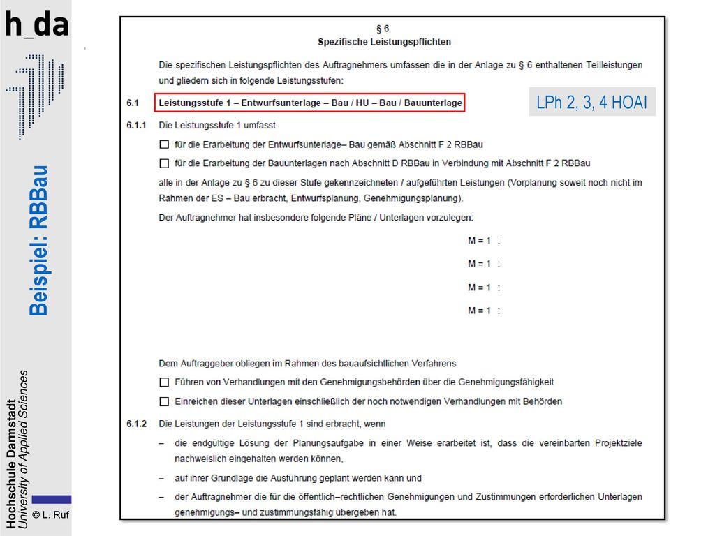 1. Der Planungsvertrag LPh 2, 3, 4 HOAI Beispiel: RBBau