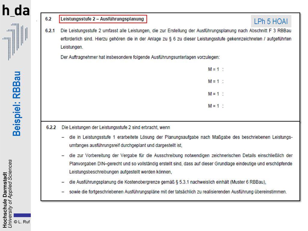 1. Der Planungsvertrag LPh 5 HOAI Beispiel: RBBau