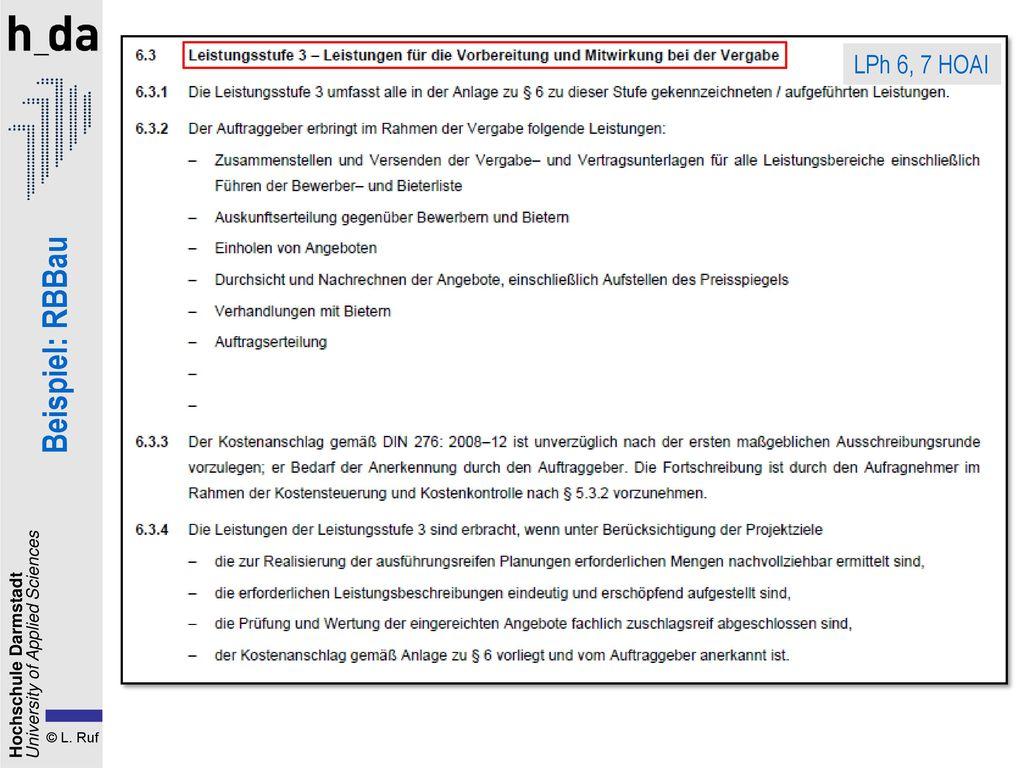 1. Der Planungsvertrag LPh 6, 7 HOAI Beispiel: RBBau