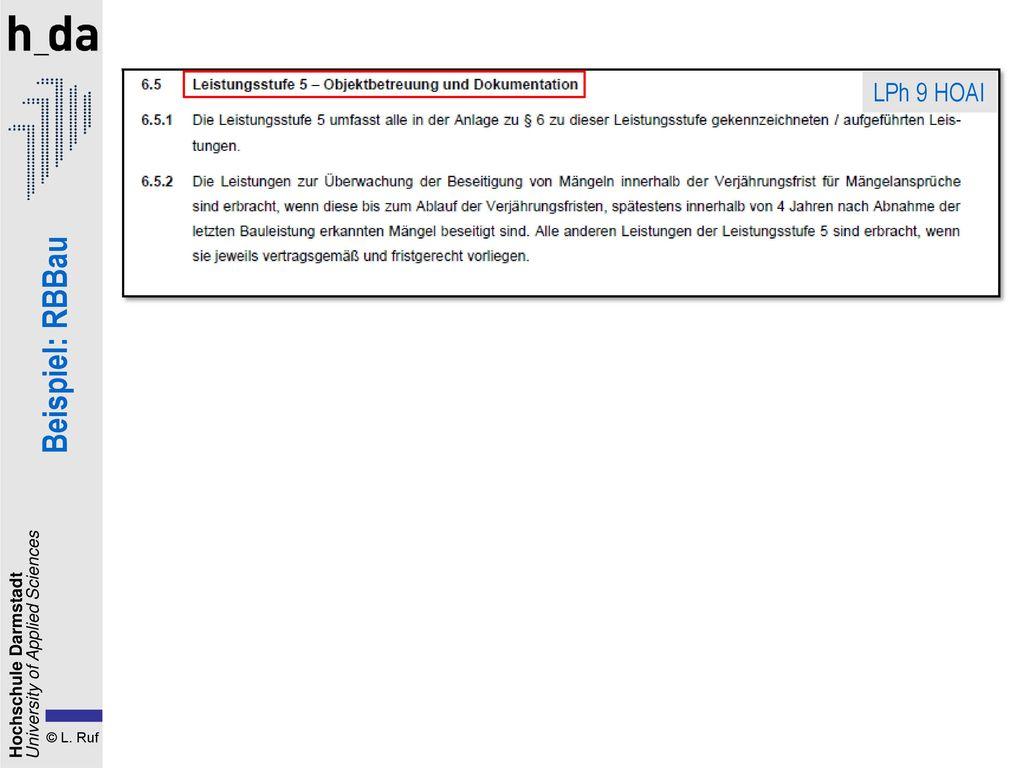 1. Der Planungsvertrag LPh 9 HOAI Beispiel: RBBau