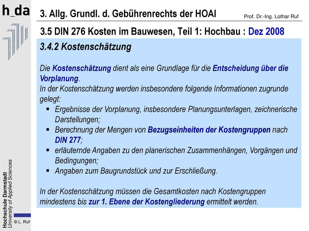 3.5 DIN 276 Kosten im Bauwesen, Teil 1: Hochbau : Dez 2008