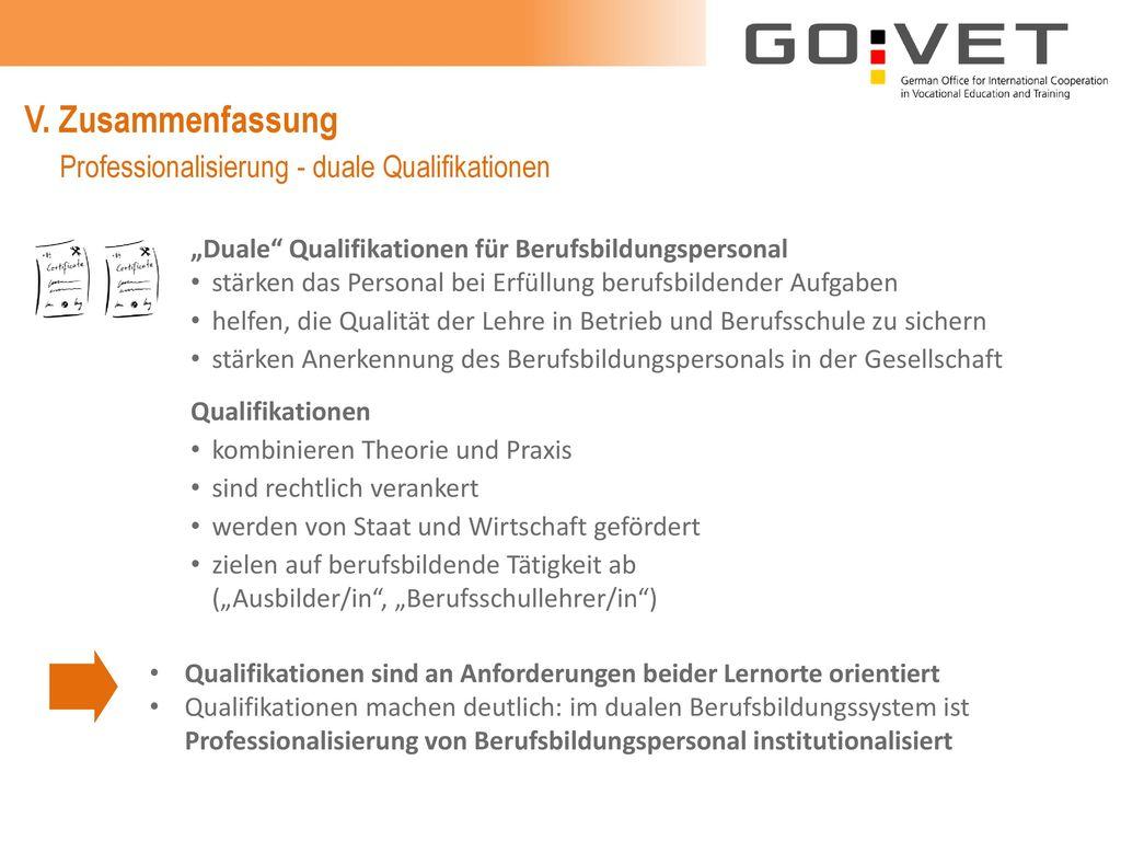 V. Zusammenfassung Professionalisierung - duale Qualifikationen