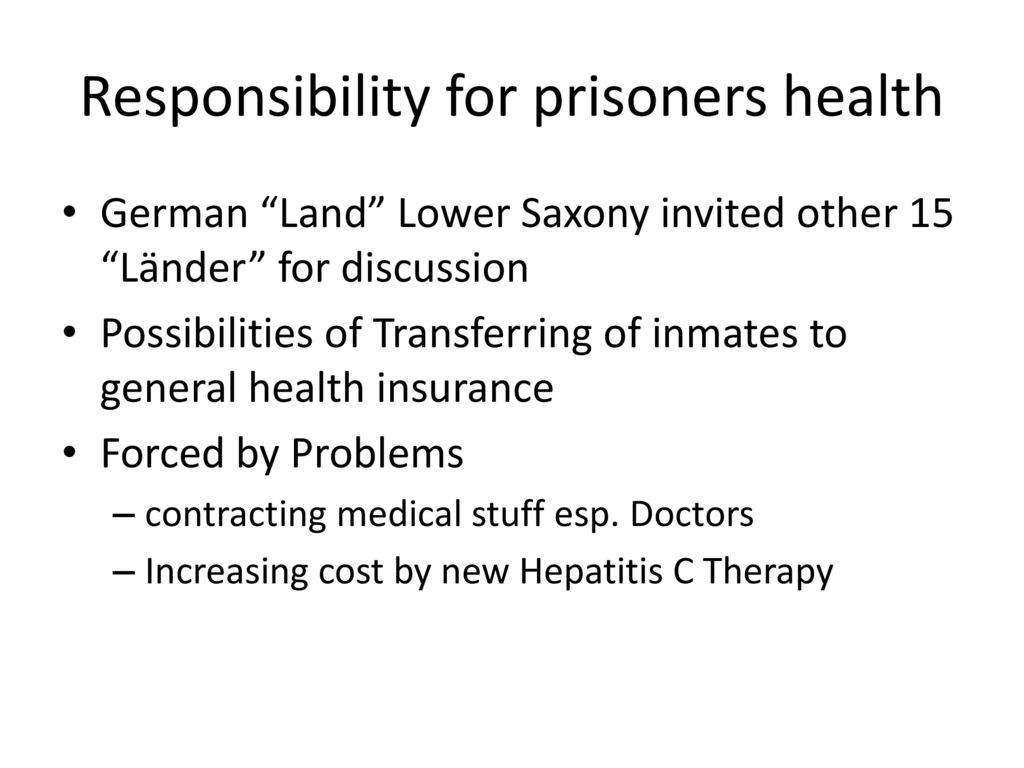 Responsibility for prisoners health